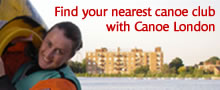 Find your nearest canoe club or kayak club with Canoe London